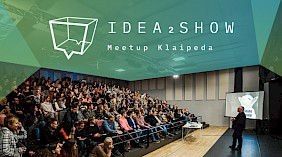 "Meetup'as ""Idea2show"""